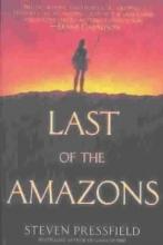 Pressfield, Steven Last of the Amazons