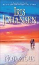Johansen, Iris Notorious