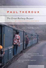 Theroux Paul Theroux The Great Railway Bazaar