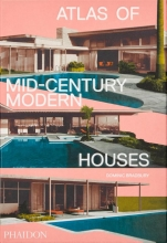 Dominic Bradbury Atlas of Mid-Century Modern Houses