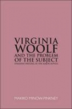 Minow-Pinkney, Makiko Virginia Woolf & the Problem of the Subject