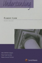 Gregory, John Dewitt,   Swisher, Peter Nash,   Wilson, Robin Fretwell Understanding Family Law