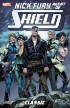 Harras, Bob,   Chichester, Daniel,   Grant, Alan Nick Fury, Agent of S.h.i.e.l.d. Classic 1