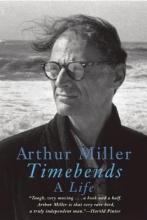 Miller, Arthur Timebends