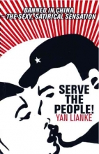 Lianke, Yan Serve the People!