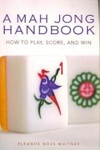 Whitney, Eleanor Noss A Mah Jong Handbook