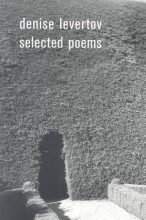 Levertov, Denise Denise Levertov Selected Poems