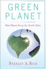 Stanley A. Rice Green Planet