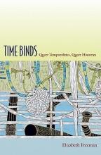 Freeman, Elizabeth Time Binds
