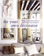 Salk, Susanna Be Your Own Decorator