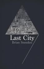 Brian Sneeden Last City