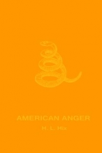 Hix, H. L. American Anger