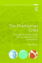 Karin (University of Cape Town, South Africa.) Murris The Posthuman Child