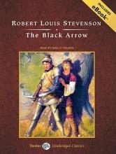 Stevenson, Robert Louis The Black Arrow [With eBook]