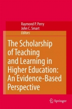 Raymond P. Perry,   John C. Smart The Scholarship of Teaching and Learning in Higher Education: An Evidence-Based Perspective