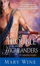 Wine, Mary The Trouble With Highlanders