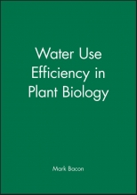 Mark A. Bacon Water Use Efficiency in Plant Biology