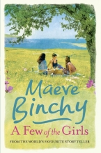 Binchy, Maeve Few of the Girls