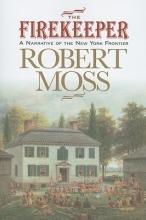 Moss, Robert The Firekeeper