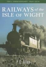 P.C. Allen Railways of the Isle of Wight