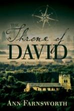 Farnsworth, Ann The Throne of David