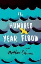 Salesses, Matthew The Hundred-Year Flood
