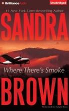 Brown, Sandra Where There`s Smoke