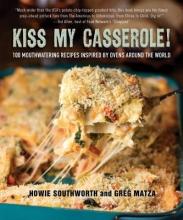 Southworth, Howie,   Matza, Greg Kiss My Casserole!