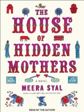 Syal, Meera The House of Hidden Mothers