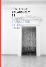 Fosse, Jon Melancholy II