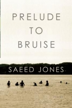 Jones, Saeed Prelude to Bruise
