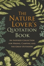 Hatherleigh The Nature Lover`s Quotation Book