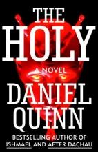 Quinn, Daniel The Holy