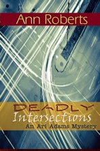 Roberts, Ann Deadly Intersections