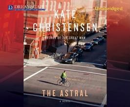 Christensen, Kate The Astral