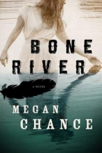 Chance, Megan Bone River