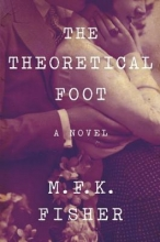 Fisher, M. F. K. The Theoretical Foot