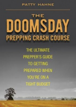 Hahne, Patty The Doomsday Prepping Crash Course