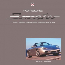 Brian Long Porsche Boxster: the 986 Series 1996 - 2004