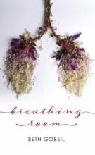 Gobeil, Beth Breathing Room