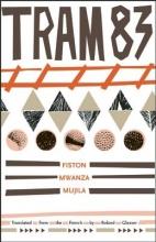 Mujila, Fiston Mwanza Tram 83