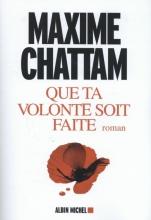 Maxime  Chattam Que Ta Volonte Soit Faite