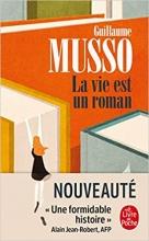 Guillaume Musso , La Vie est un roman