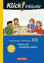 Jenert, Elisabeth,   Kühne, Petra,Klick! inklusiv 5./6. Schuljahr - Arbeitsheft 1 - Daten und natürliche Zahlen