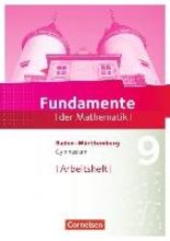 ,Fundamente der Mathematik 9. Schuljahr - Baden-Württemberg - Arbeitsheft mit Lösungen