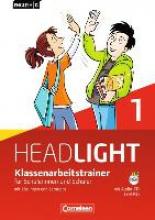 Schweitzer, Bärbel English G Headlight 01: 5. Schuljahr. Klassenarbeitstrainer mit Lösungen und Audios online