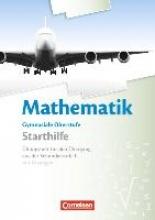 Schierhorn, Uwe,   Unger, Iris,   Weber, Karlheinz Cornelsen Starthilfe: Übungsheft für den Übergang in die gymnasiale Oberstufe