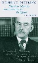 Detering, Heinrich Thomas Manns amerikanische Religion