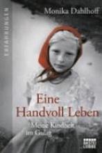 Dahlhoff, Monika Eine Handvoll Leben