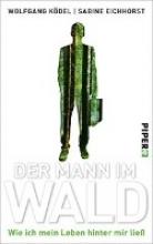 Ködel, Wolfgang Der Mann im Wald